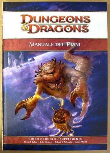 Dungeons & Dragons - Manuale dei Piani -  4ª Edizione