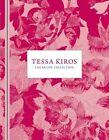 Tessa Kiros: The Recipe Collection by Tessa Kiros (Hardback, 2014)