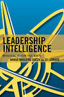 Leadership Intelligence: Navigating to Your True North by Wanda S. Maulding Green, Ed Leonard (Paperback, 2016)