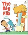 The Big Fib by Tim Hamilton (Hardback, 2014)