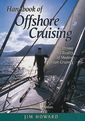 1 of 1 - The Handbook of Offshore Cruising: The Dream and Reality of Modern Ocean Cruisin