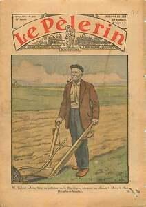 """Agriculteur Gabriel Frère d'Albert Lebrun Président la France 1932 ILLUSTRATION - France - Commentaires du vendeur : """"OCCASION ATTENTION,QUE LA COUVERTURE, PAS LE JOURNAL ENTIER. Just the cover, not newspaper."""" - France"""
