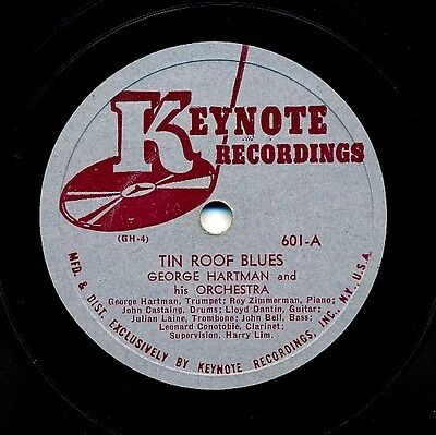 GEORGE HARTMAN and his Orchestra on 1941 Keynote 601 - Tin Roof Blues