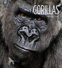 Gorillas by Melissa Gish (Hardback, 2010)