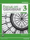 Focus on Grammar 3 Workbook von Marjorie Fuchs (2011, Taschenbuch)