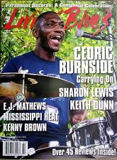 LIVING BLUES Magazine #247 (2017) CEDRIC BURNSIDE Paramount Records KEITH DUNN