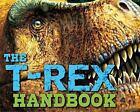 The T-Rex Handbook by Applesauce Press Staff and Brian Switek (2016, Hardcover)