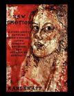 Raw Emotion by Kari Knapp 9781456841249 Paperback 2011