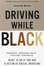 Driving While Black : What To Do If You Are A Victim of Racial Profili-ExLibrary