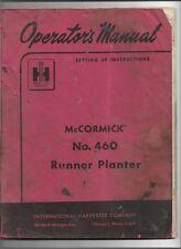 Original Mccormick No 460 Runner Planter Operators Manual 1 011 531 R5 11 8 57