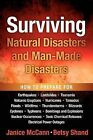 Surviving Natural Disasters and Man-Made Disasters by Janice L McCann, Betsy Shand (Paperback / softback, 2011)
