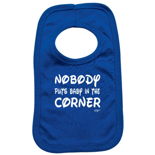 Funny Baby Infants Bib Napkin Nobody Puts Baby In The Corner