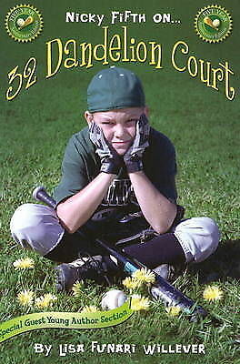 Nicky Fifth on 32 Dandelion Court by Lisa Funari-Willever (Paperback, 2008)