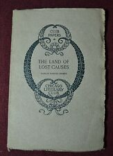 The Land of Lost Causes Francis Warner Parker Chicago Literary Club Papers 1916