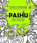 Pashu by Devdutt Pattanaik (Paperback, 2012)