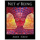 Net of Being by Alex Grey (2012, Hardcover)