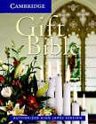 KJV Gift Bible KJ11W: KJV Gift Bible KJ11W by Cambridge University Press (Leather / fine binding, 2004)