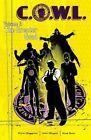 C.O.W.L.: Volume 2: The Greater Good by Kyle Higgins, Alec Siegel (Paperback, 2015)