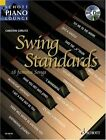 Swinging Standards: 18 Well Known Standards from the Great Era of Swing, from Glenn Millar to Duke Ellington by Schott Musik International GmbH & Co KG (Mixed media product, 2007)