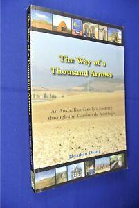 THE-WAY-OF-A-THOUSAND-ARROWS-Jonathan-Drane-CAMINO-DE-SANTIAGO-SPAIN-travel-book