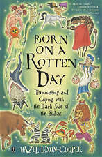 Good, Born on a Rotten Day: Illuminating and Coping with the Dark Side of the Zo
