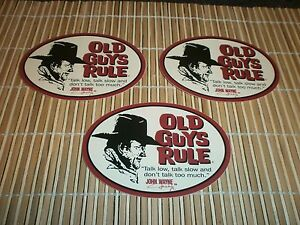 3-OLD-GUYS-RULE-JOHN-WAYNE-034-TALK-LOW-TALK-SLOW-AND-DON-039-T-TALK-TOO-MUCH-034-STICKERS