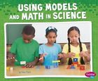 Using Models and Math in Science by Riley Flynn (Paperback, 2016)