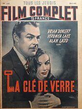 """LE FILM COMPLET 1949  N 137  """" LA CLE DE VERRE """" avec LAN LADD et VERONICA LAKE"""