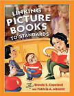 Linking Picture Books to Standards by Brenda S. Copeland, Patricia A. Messner (Paperback, 2003)
