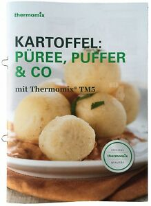 Vorwerk-Thermomix-FINESSEN-KARTOFFEL-PUREE-PUFFER-amp-Co-2-Rezepte-TM6-TM5-TM31