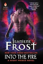 Night Prince: Into the Fire by Jeaniene Frost (2017, Paperback)