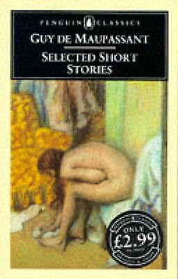 Selected Short Stories (Penguin Classics) by Maupassant, Guy de