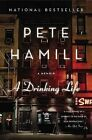 A Drinking Life by Pete Hamill (Paperback, 1995)