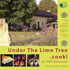 Under The Lime Tree.Cook! by Nikki Emmerton (Paperback, 2011)
