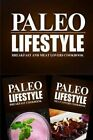 Paleo Lifestyle - Breakfast and Meat Lovers Cookbook: Modern Caveman Cookbook for Grain Free, Low Carb, Sugar Free, Detox Lifestyle by Paleo Lifestyle 2 Book (Paperback / softback, 2014)