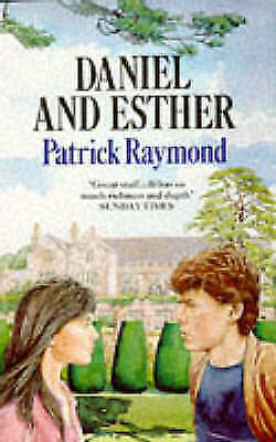 (Good)-Daniel and Esther (Paperback)-Raymond, Patrick-0099675609