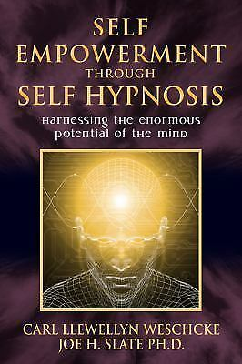 Self-Empowerment through Self-Hypnosis: Harnessing the Enormous Potential of the 8