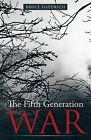 The Fifth Generation War by Bruce Haedrich (Paperback / softback, 2012)