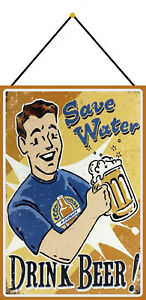 Save-Water-Drink-Beer-Sign-with-Cord-Metal-Tin-7-7-8x11-13-16in-FA0340-K