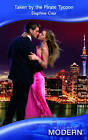 Taken by the Pirate Tycoon by Daphne Clair (Paperback, 2010)
