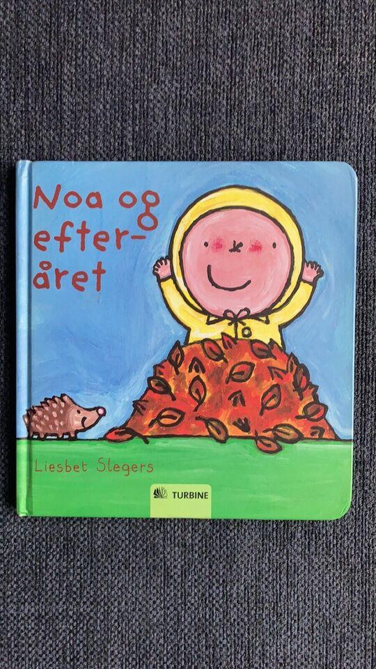 Noa og efteråret, Liesbet Slegers