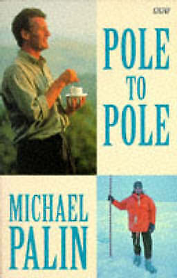 Pole to Pole (BBC Books), Palin, Michael, Very Good Book