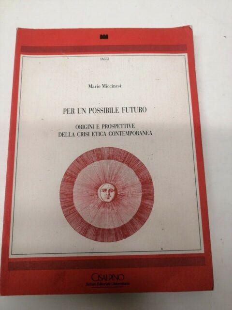 Per un possibile futuro - Mario Miccinesi - 1991 con autografo