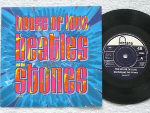 THE-HOUSE-OF-LOVE-BEATLES-AND-THE-STONES-7-034-VINYL-FONTANA-PICTURE-SLEEVE