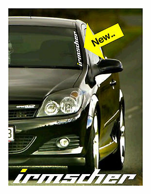 IRMSCHER SCREEN STICKER /DECAL, OPEL VAUXHALL vxr,gte,corsa,astra,