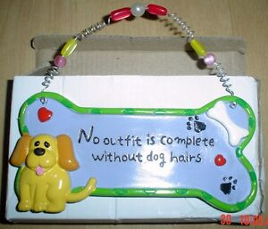 Shabby-Chic-Dog-Plaque-NO-OUTFIT-COMPLETE-WITHOUT-DOG-HAIRS-Cute