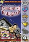 Mystery on The Underground Railroad 9780635021090 by Carole Marsh Paperback