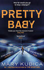 Pretty Baby by Mary Kubica (Paperback, 2015)