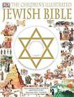 The Children's Illustrated Jewish Bible by DK Publishing (Mixed media product)