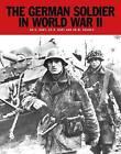 The German Soldier in World War II by Russell Hart, Stephen Hart (Paperback, 2016)